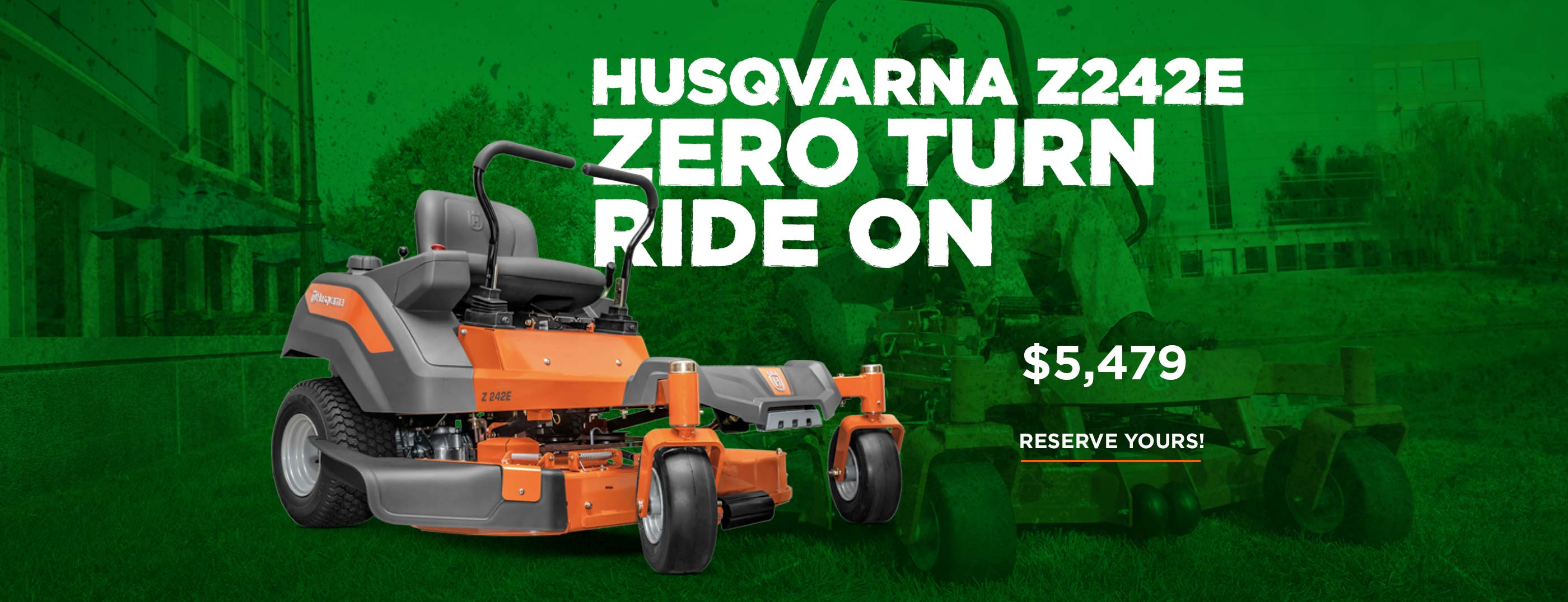Save $920 on the Husqvarna Zero Turn Z242E!