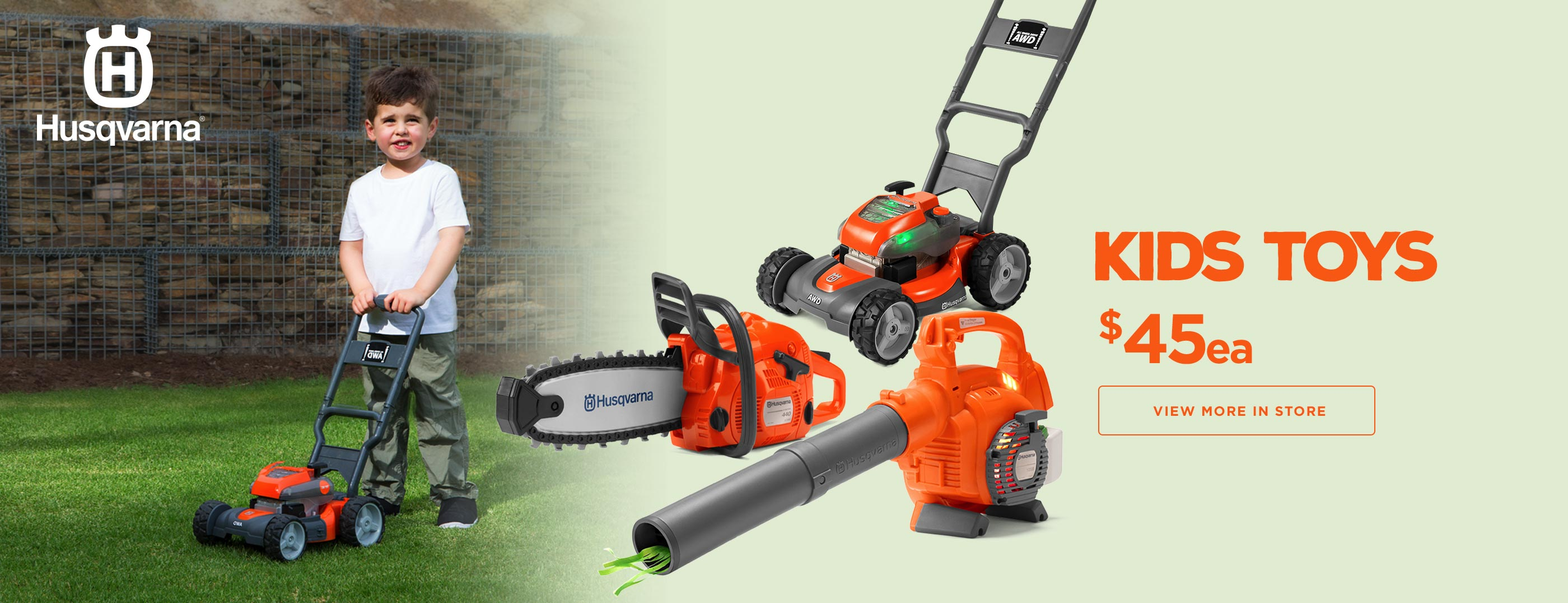 Husqvarna Kids Toys only $45 each!